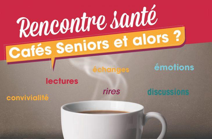 Bandeau Cafés Seniors et alors ?