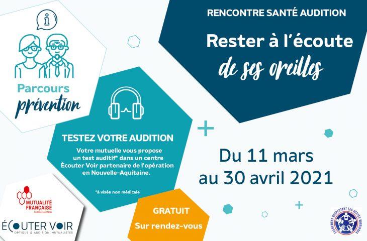 La campagne de dépistage auditif organisée gratuitement par le mouvement mutualiste se tiendra du 11 mars au 30 avril 2021